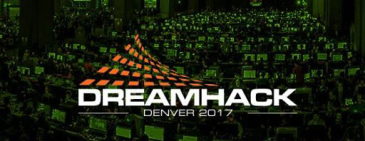 DreamHack Open Denver 2017