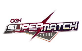 Seoul Cup - OGN Super Match